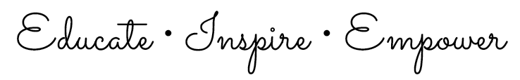 Educate • Inspire • Empower